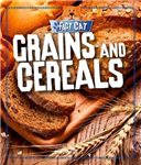 Fact Cat: Healthy Eating: Grains and Cereals