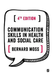 Communication Skills in Health and Social Care