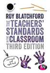 The Teachers\' Standards in the Classroom