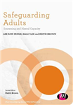 Safeguarding Adults: Scamming and Mental Capacity