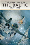 Naval War in the Baltic, 1939-1945