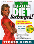The Eat-clean Diet Recharged: Lasting Fat Loss That\'s Better Than Ever