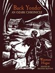 Back Yonder: An Ozark Chronicle