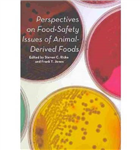 Perspectives on Food Safety Issues of Animal Derived Foods