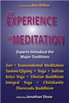 Experience of Meditation: Experts Introduce the Major Traditions