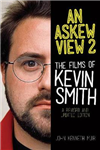 An Askew View 2: The Films of Kevin Smith