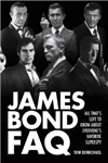James Bond FAQ: All That\'s Left to Know About Everyone\'s Favorite Superspy