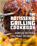 Rotisserie Grilling Cookbook