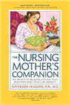 Nursing Mother's Companion, 7th Edition, with New Illustrati