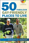 50 Fabulous Gay-Friendly Places to Live: With Free CD