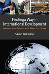 Finding a Way in International Development: Options for Ethical and Effective Work
