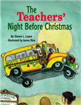 Teachers\' Night Before Christmas, The