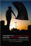 Birth of the Arab Citizen and the Changing Middle East