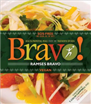Bravo!: Health Promoting Favorites from the Truenorth Health Kitchen