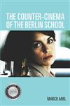 Counter-Cinema of the Berlin School