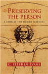 Preserving the Person: A Look at the Human Sciences