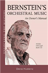 Bernstein\'s Orchestral Music: An Owner\'s Manual