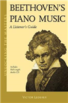 Beethoven\'s Piano Music: A Listener\'s Guide