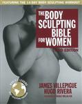 Body Sculpting Bible For Women, Third Edition