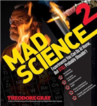 Mad Science 2: Experiments You Can Do At Home, But STILL Probably Shouldn\'t