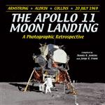 The Apollo 11 Moon Landing: A Photographic Retrospective