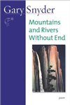 Mountains and Rivers Without End: Poem