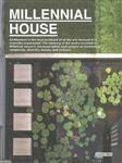 Millenial House