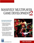 Massively Multiplayer Game Development: v. 2