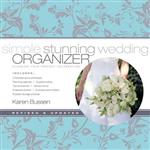 Simply Stunning Wedding Organizer (2nd Edition)