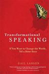 Transformational Speakinger Story