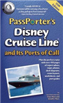 PassPorter\'s Disney Cruise Line and Its Ports of Call