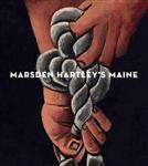 Marsden Hartley`s Maine