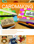 Complete Photo Guide to Cardmaking