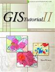 GIS Tutorial II: Spatial Analysis Workbook