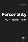 Personality: How it Forms