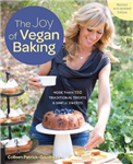 Joy of Vegan Baking, Revised and Updated Edition