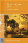 The Return of the Native (Barnes & Noble Classics Series)