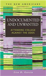 Undocumented and Unwanted