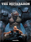 Metabaron: Book 1: The Anti-baron