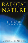 Radical Nature: The Soul of Matter