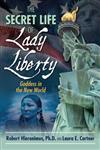 Secret Life of Lady Liberty