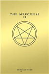 Merciless II The Exorcism Of Sofia Flores