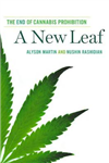 A New Leaf: The End of Cannabis Prohibition