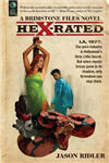 Hex-Rated: A Brimstone Files Novel