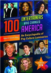 100 Entertainers Who Changed America