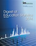 Digest of Education Statistics 2014