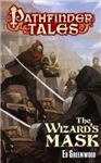 Pathfinder Tales: The Wizard\'s Mask
