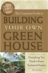 Complete Guide to Building Your Own Greenhouse: Everything You Need to Know Explained Simply