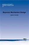 Bayesian Mechanism Design