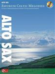 Favorite Celtic Melodies - Alto Saxophone